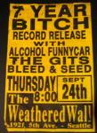 7 Year Bitch Record Release